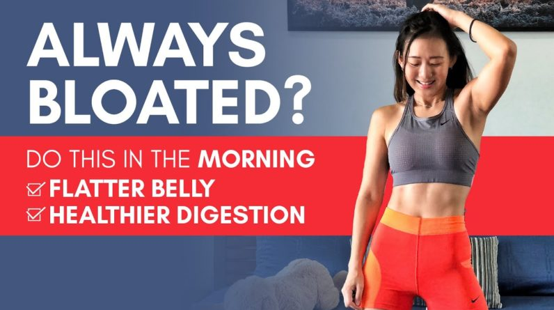 Always Bloated? Do this in the Morning for a Flatter Belly & Better Digestion | Joanna Soh