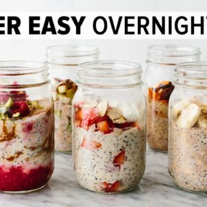 OVERNIGHT OATS | easy, healthy breakfast & 6 flavor ideas!